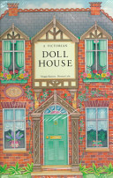 A Victorian Doll House