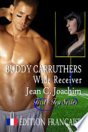 Buddy Carruthers  Wide Receiver    dition fran  aise