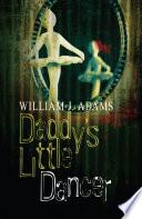 Daddy S Little Dancer