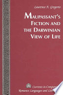 Maupassant s Fiction and the Darwinian View of Life