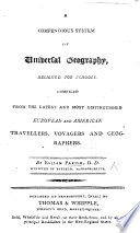 A compendious System of Universal Geography     compiled from the latest European and American     geographers