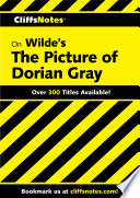 CliffsNotes on Wilde s The Picture of Dorian Gray