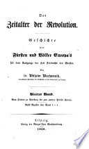 Das Zeitalter der Revolution, Geschichte der Fürsten und Völker Europa's seit dem Ausgange der Zeit Friedrichs des Grossen
