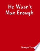 download ebook he wasn't man enough pdf epub
