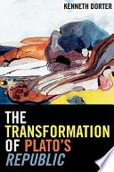 The Transformation of Plato's Republic