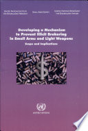 Developing A Mechanism To Prevent Illicit Brokering In Small Arms And Light Weapons