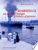 Marseille, a century of pictures