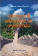 Cyberspace & International Law on Jurisdiction