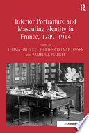 Interior Portraiture and Masculine Identity in France  1789 914