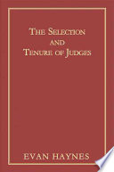 The Selection and Tenure of Judges