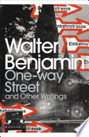 One Way Street And Other Writings