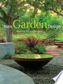 New Garden Design  Inspiring Private Paradises