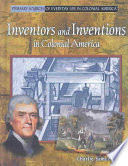Inventors and Inventions in Colonial America