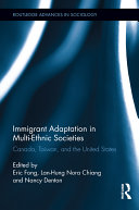 Immigrant Adaptation in Multi-ethnic Societies
