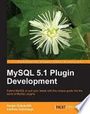 MySQL 5 1 Plugin Development