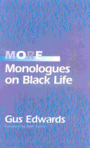 More Monologues on Black Life