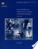 Labor Markets in Transition in Central and Eastern Europe  1989 1995