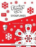 Family Guy Paper Snowlakes