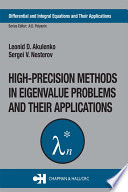 High Precision Methods in Eigenvalue Problems and Their Applications