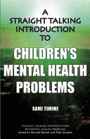 A Straight Talking Introduction to Children s Mental Health Problems