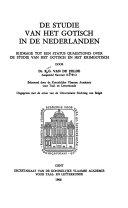 De studie van het Gotisch in de Nederlanden