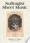 Suffragist Sheet Music