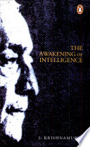 The Awakening of Intelligence