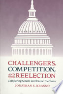 Challengers  Competition  and Reelection