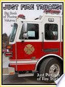 Just Firetrucks! vol. 1