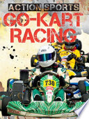 Go-Kart Racing Short Easy To Read Text Pairs With Full Color Action Packed Photos