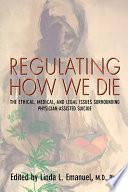 Regulating how We Die