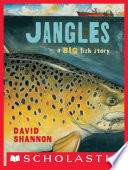 Jangles  A Big Fish Story