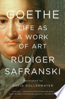 Goethe  Life as a Work of Art