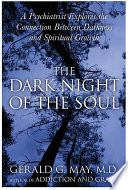 The Dark Night of the Soul Bestselling Author Shows How The