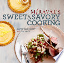 Miraval S Sweet Savory Cooking