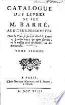 Catalogue Des Livres De Feu M Barr Dont La Vente Se Fera Lundy 13 Janvier 1744