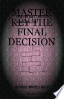 Master Key The Final Decision