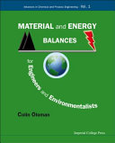 Material and Energy Balances for Engineers and Environmentalists
