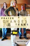 Prayer Changes Teens