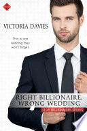 Right Billionaire  Wrong Wedding