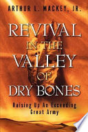 Revival in the Valley of Dry Bones