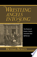 Wrestling Angels Into Song