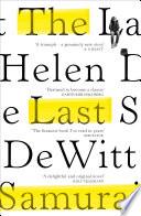 The Last Samurai by Helen Dewitt