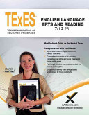 Texes English Language Arts and Reading 7 12 231 Teacher Certification Study Guide Test Prep