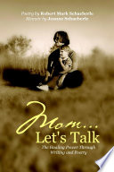 Mom Let S Talk The Healing Power Through Writing And Poetry