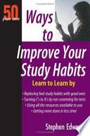 50 Plus One Ways to Improve Your Study Habits