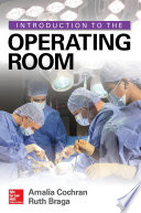 Introduction To The Operating Room