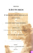 download ebook eleven lectures on the french and belgian revolutions, and english boroughmongering pdf epub