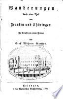 Wanderungen durch einen Theil von Franken und Thüringen