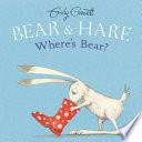 Bear Hare Where S Bear